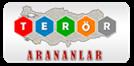TERÖR ARANANLAR